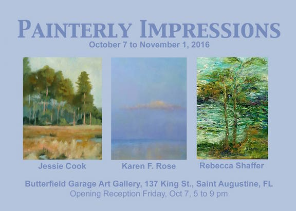 Painterly Impressions - Paintings by Jessie Cook, Karen F. Rose and Rebecca Shaffer