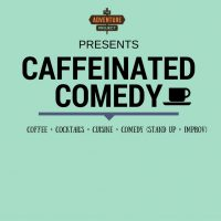 Caffeinated Comedy