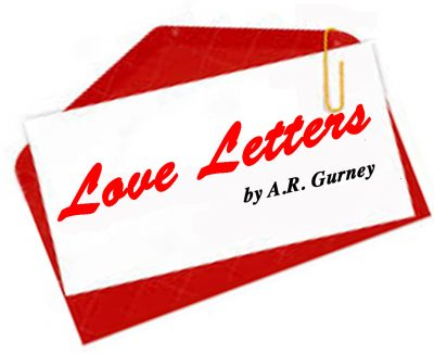 Love Letters By AR Gurney Presented By A Classic Theatre