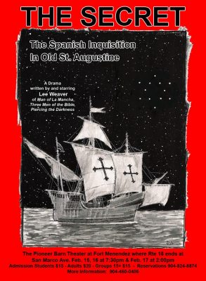 Lee Weaver to Present One Man Play The Secret- The Spanish Inquisition in Old St. Augustine