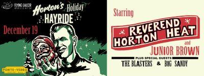 Horton's Holiday Hayride starring Reverend Horton Heat