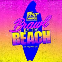 FEST Wrestling presents Brawl by the Beach