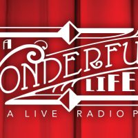 "Apex Theatre presents ""It's A Wonderful Life: A Live Radio Play"""