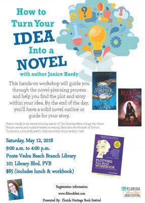 Turn Your Idea Into A Novel with Janice Hardy