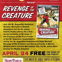 St. Augustine Historical Society Presents Revenge of the Creature!