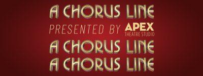 "APEX Theatre Studio presents ""A Chorus Line"""