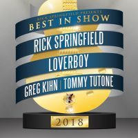 "Rick Springfield presents ""Best In Show"" with guests Loverboy, Greg Kihn and Tommy Tutone"