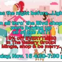 'Twas the night before.......Lights! Art Opening