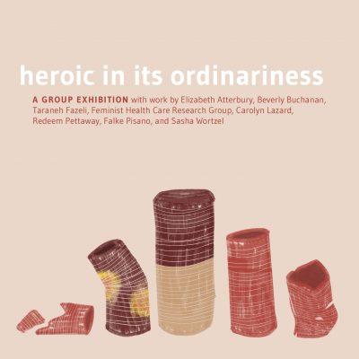 Exhibition Walkthrough + Performance: Heroic in its ordinariness
