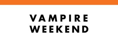 "Vampire Weekend with guest Christone ""Kingfish"" Ingram"