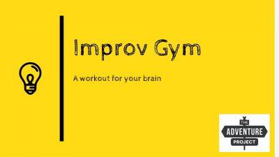 Improv Gym