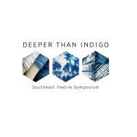 Deeper Than Indigo: Southeast Textile Symposium
