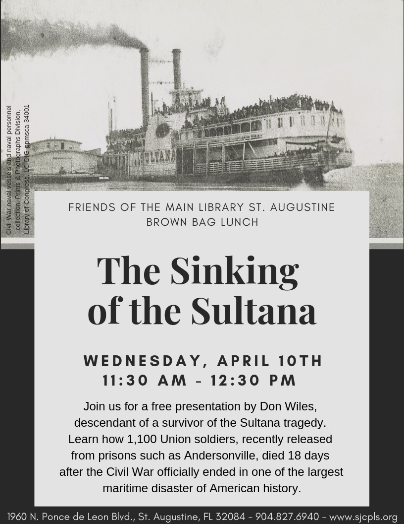 Wednesday Brown Bag Lunch Program: The Sinking of the SS Sultana: An