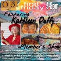 The Art Studio & Gallery Presents: Kathleen Duffy-Artist of the Month for May
