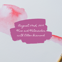 Wine and Watercolor with Ellen Diamond Workshop