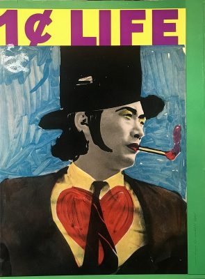 1¢ LIFE - A Wildly Vibrant Pop Art and Poetry Exhibition