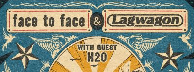 Face to Face & Lagwagon with guest H20