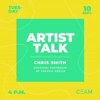 Artist Talk: Chris Smith