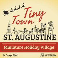 Tiny Town: St. Augustine Miniature Holiday Village