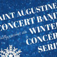 Saint Augustine Concert Band Winter Concert Series