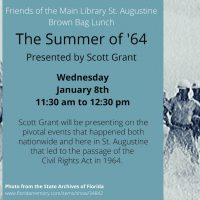 Wednesday Brown Bag Lunch Program - The Summer of '64 Presented by Scott Grant