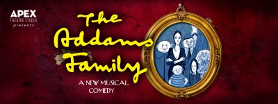 The Addams Family Presented by APEX Theatre Studio