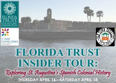 Florida Trust's St. Augustine Insider Tour