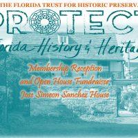 Florida Trust Membership Event at the Jose Simeon Sanchez House
