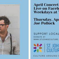 April Concert Series: Joe Pollock