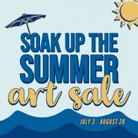 Soak Up the Summer Art Sale