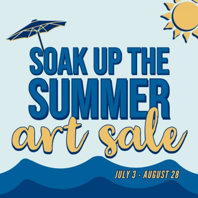 Soak Up the Summer Art Sale