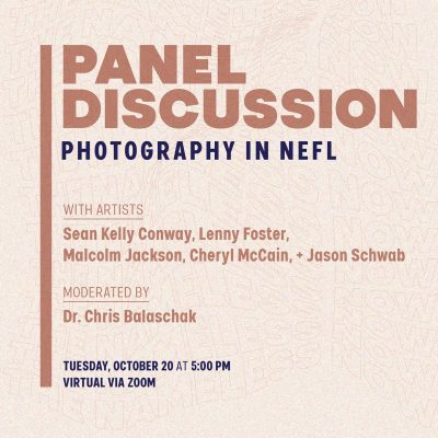 Panel Discussion: Photography in NEFL (Virtual)