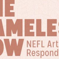 The Nameless Now: NEFL Artists Respond (Virtual Exhibition)