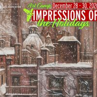 Impressions of the Holidays - Art Camp