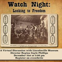Watch Night: Looking To Freedom