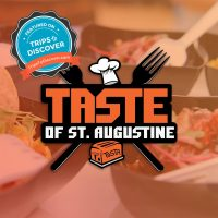The Taste of St. Augustine