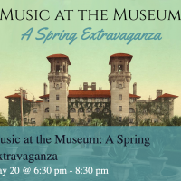 Music at the Museum: A Spring Extravaganza