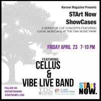 STArt Now Narrow Nights Showcase | Cellus & Vibe Live Band