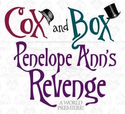 Cox and Box   Penelope Ann's Revenge