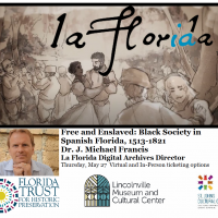 Free and Enslaved: Black Society in Spanish Florida, 1513-1821