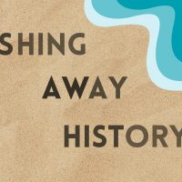 Washing Away History: Digging for the Future Webinar