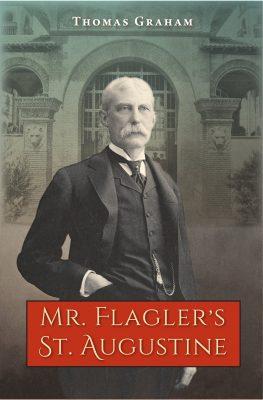 "200th Anniversary Book Club: ""Mr. Flagler's St. Au..."