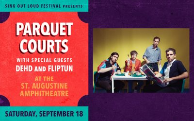 Sing Out Loud: Parquet Courts with special guest D...