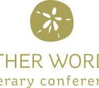 Florida Literary Arts Coalition Other Words Conference