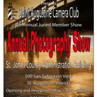 Saint Augustine Camera Club's Fourth Annual Juried Member Photography Show